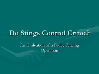 Do Stings Control Crime