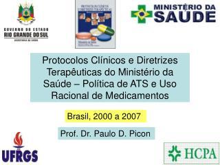 Protocolos Cl nicos e Diretrizes Terap uticas do Minist rio da Sa de   Pol tica de ATS e Uso Racional de Medicamentos