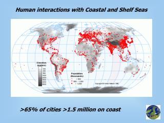 Human interactions with Coastal and Shelf Seas