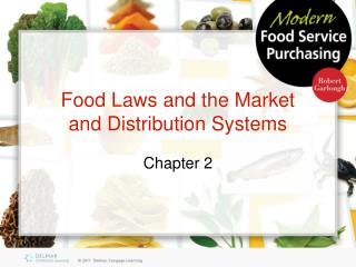 Food Laws and the Market and Distribution Systems