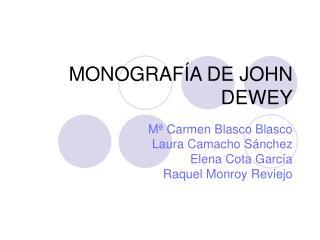 MONOGRAF A DE JOHN DEWEY