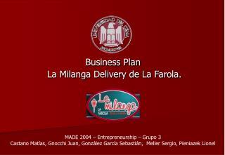 Business Plan  La Milanga Delivery de La Farola.
