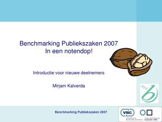 Benchmarking Publiekszaken 2007 In een notendop