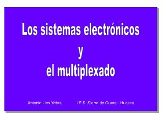 Los sistemas electr nicos y el multiplexado