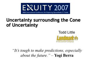 Uncertainty surrounding the Cone of Uncertainty