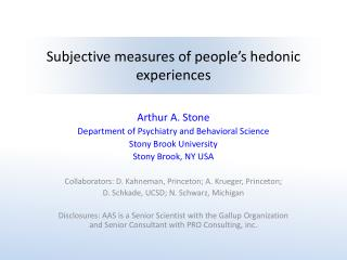 Subjective measures of people s hedonic experiences