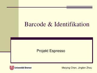 Barcode  Identifikation