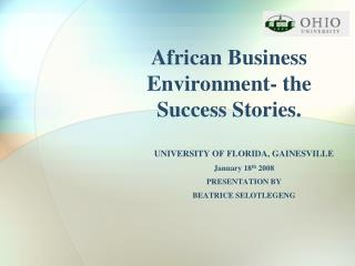 African Business Environment- the Success Stories.