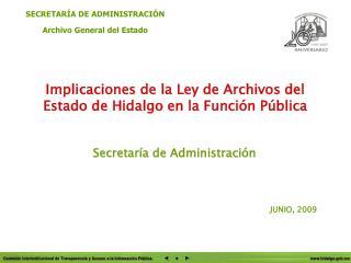 Implicaciones de la Ley de Archivos del Estado de Hidalgo en la Funci n P blica