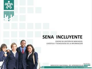 SENA  INCLUYENTE
