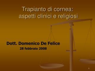 Trapianto di cornea:  aspetti clinici e religiosi