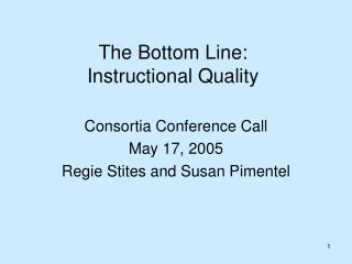 The Bottom Line: Instructional Quality