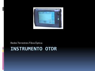 Instrumento OTDR