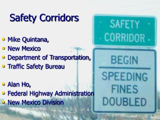 Safety Corridors