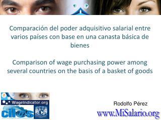 Comparaci n del poder adquisitivo salarial entre varios pa ses con base en una canasta b sica de bienes  Comparison of w