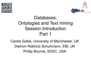 Databases,  Ontologies and Text mining Session Introduction Part 1