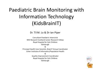 New developments in cerebral monitoring