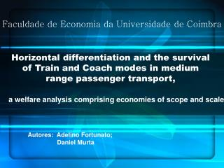 Horizontal differentiation and the survival of Train and Coach modes in medium range passenger transport,