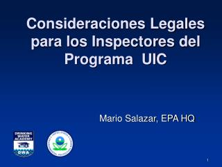 Consideraciones Legales para los Inspectores del Programa  UIC