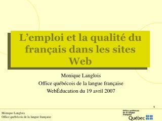 L emploi et la qualit  du fran ais dans les sites Web