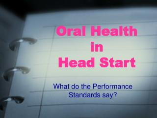 Oral Health  in  Head Start
