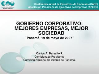 Conferencia Anual de Ejecutivos de Empresas CADE Asociaci n Paname a de Ejecutivos de Empresas APEDE