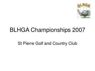 BLHGA Championships 2007
