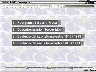 1.- Postguerra i Guerra Freda