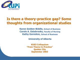 Is there a theory-practice gap Some thoughts from organizational studies