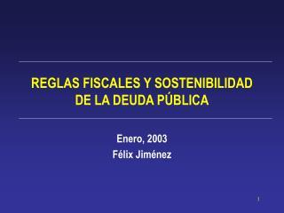 REGLAS FISCALES Y SOSTENIBILIDAD DE LA DEUDA P BLICA