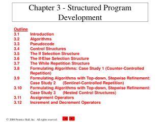 Chapter 3 - Structured Program Development