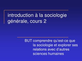 Introduction   la sociologie g n rale, cours 2