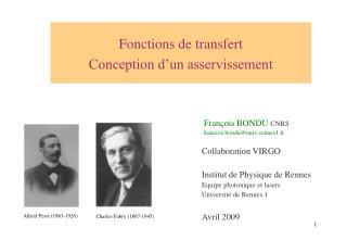 Fonctions de transfert  Conception d un asservissement