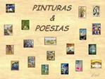 Algumas pinturas... Algumas poesias... Nem sempre as mais famosas, mas todas de respeitados autores,                 num
