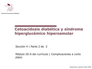 Cetoacidosis diab tica y s ndrome hipergluc mico hiperosmolar