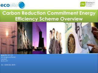 Carbon Reduction Commitment Energy Efficiency Scheme Overview