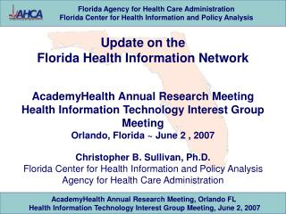 Update on the  Florida Health Information Network