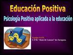 Psicolog a Positiva aplicada a la educaci n