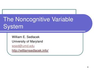 The Noncognitive Variable System