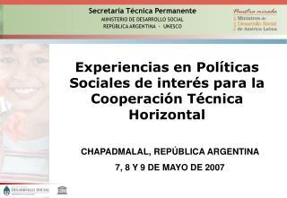 Experiencias en Pol ticas  Sociales de inter s para la  Cooperaci n T cnica Horizontal