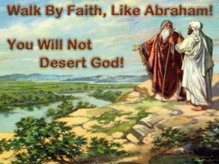 Desert: leave, run away from, abandon, not fulfill duty