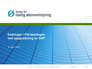 Endringer i FSI-l sningen  ved oppgradering av SAP