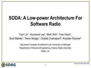 SODA: A Low-power Architecture For Software Radio