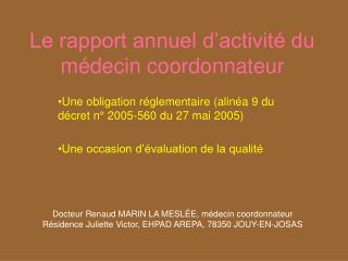 Le rapport annuel d activit  du m decin coordonnateur
