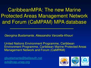 CaribbeanMPA: The new Marine Protected Areas Management Network and Forum CaMPAM MPA database