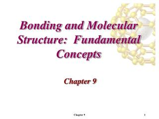 Bonding and Molecular Structure:  Fundamental Concepts