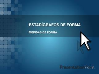 ESTAD GRAFOS DE FORMA
