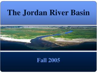 The Jordan River Basin