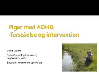 Piger med ADHD -forst else og intervention