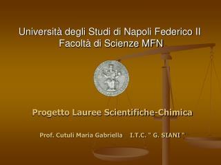 Universit  degli Studi di Napoli Federico II  Facolt  di Scienze MFN